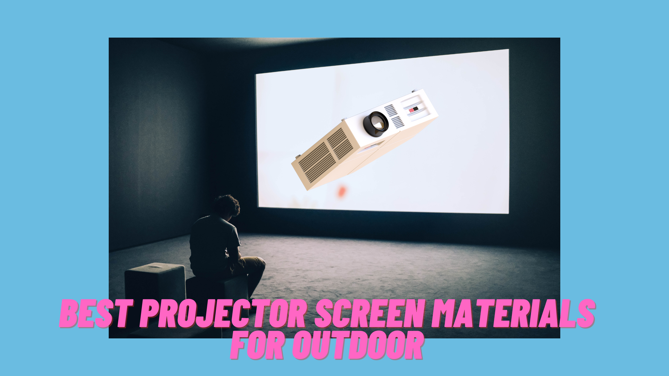 Image for Projector Screen Materials For Outdoor