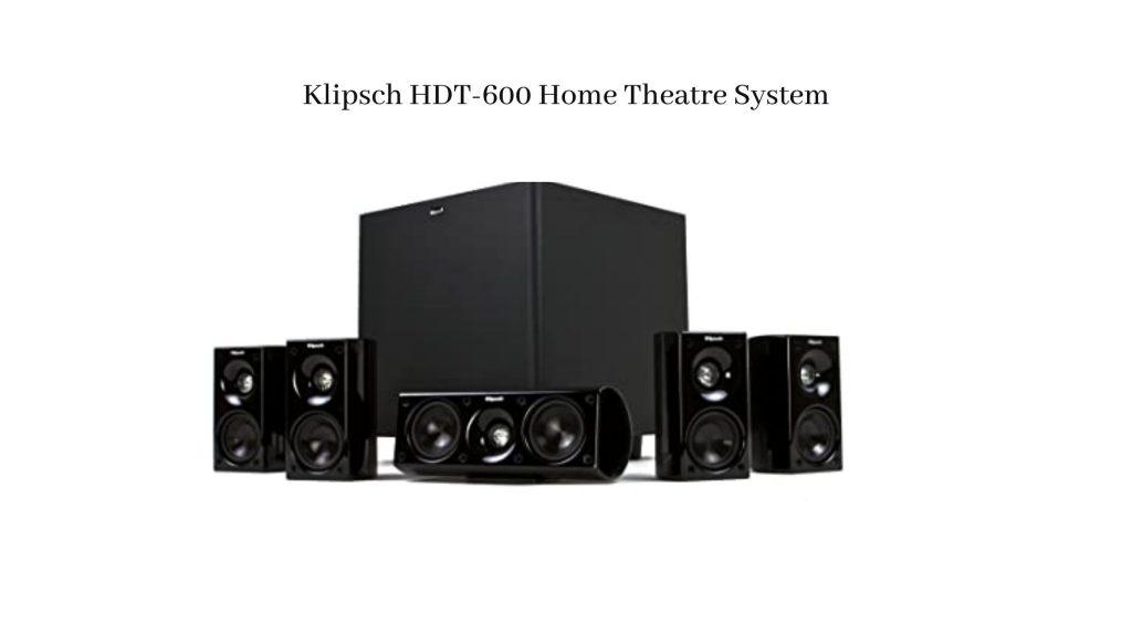 Klipsch-HDT-600-Home-Theatre-System