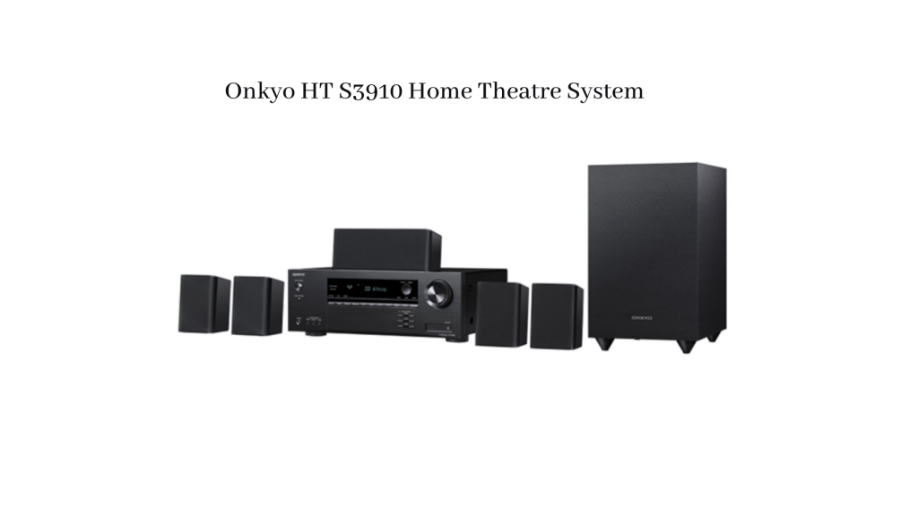 Onkyo-HT-S3910 Best Home Theater System